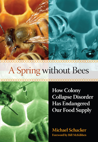 A Spring without Bees by Michael Schacker