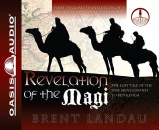 Revelation of the Magi by Brent Landau