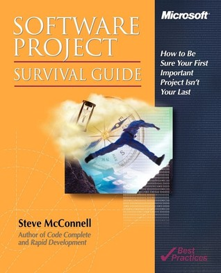 Software Project Survival Guide by Steve McConnell
