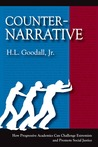 Counter-Narrative: How Progressive Academics Can Challenge Extremists and Promote Social Justice