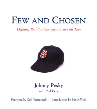 Few and Chosen: Defining Red Sox Greatness Across the Eras