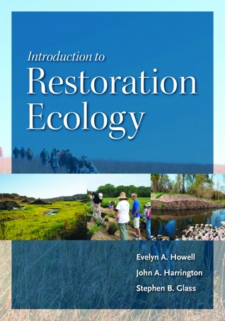 Introduction to Restoration Ecology by Evelyn A. Howell