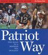 Patriot Way: The Road to a Modern NFL Dynasty
