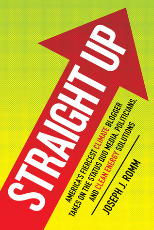 Straight Up by Joseph J. Romm