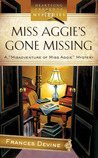 Miss Aggie's Gone Missing (Misadventure of Miss Aggie Mystery Series #1) (Heartsong Presents Mysteries #18)