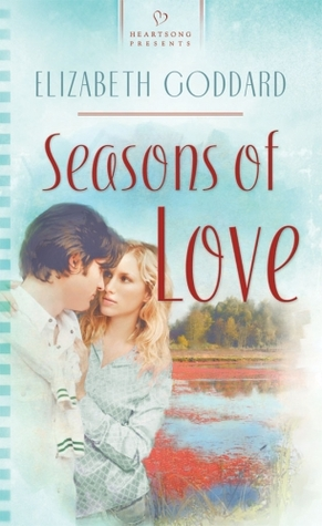 Seasons Of Love by Elizabeth Goddard