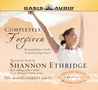 Completely Forgiven: Responding to God's Transforming Grace