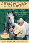Getting in TTouch with Your Horse: how to assess and influence personality, potential, and performance