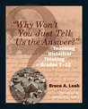"""""""Why Won't You Just Tell Us the Answer?"""": Teaching Historical Thinking in Grades 7-12"""