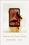 Seedlip and Sweet Apple: Poems