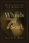 Wheels of a Soul: Reincarnation and Kabbalah