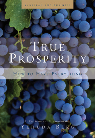 True Prosperity by Yehuda Berg
