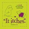 It Itches by Franklin Habit