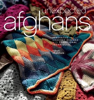 Unexpected Afghans by Robyn Chachula