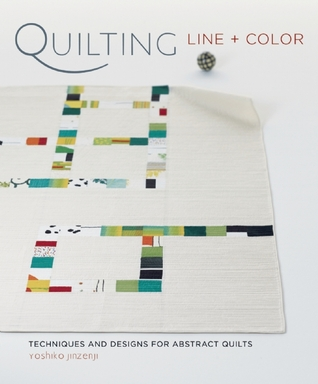 Quilting Line and Color by Yoshiko Jinzenji