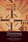 Inner Journey: Views from Native Traditions (PARABOLA Anthology Series) (Inner Journey, #8)