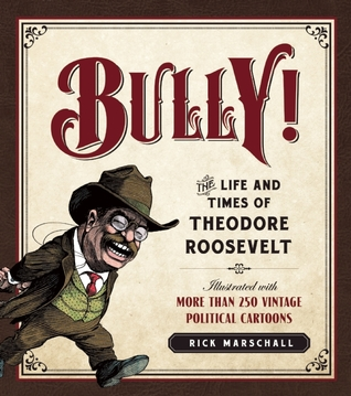 Bully! by Rick Marschall