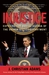 Injustice: Exposing the Racial Agenda of the Obama Justice Department