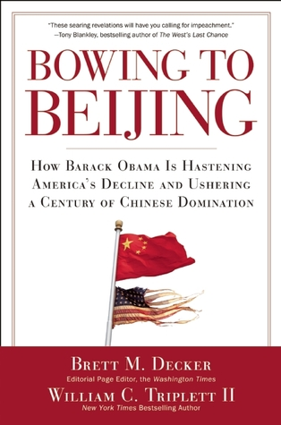 Bowing to Beijing: How Barack Obama is Hastening America
