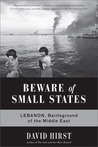Beware of Small States by David Hirst