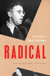 Radical: A Portrait of Saul Alinsky