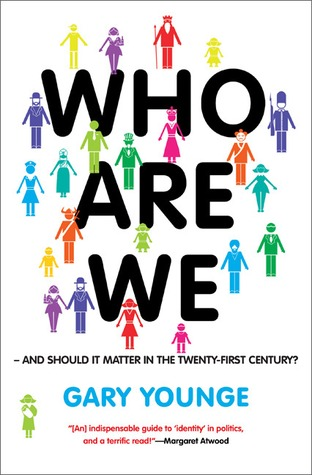 Who Are We�And Should It Matter in the 21st Century? by Gary Younge