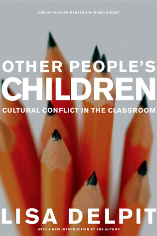 Find Other People's Children: Cultural Conflict in the Classroom DJVU by Lisa Delpit, Herbert R. Kohl