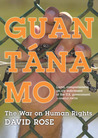 Guantanamo: The War on Human Rights