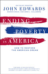 Ending Poverty in America: How to Restore the American Dream
