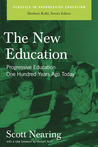The New Education: Progressive Education One Hundred Years Ago Today