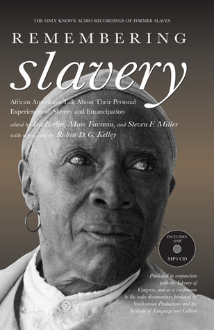Remembering Slavery by Ira Berlin