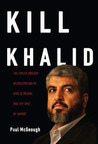 Kill Khalid: The Failed Mossad Assassination Attempt on Hamas Leader Khalid Mishal and Its Unforeseen Consequences