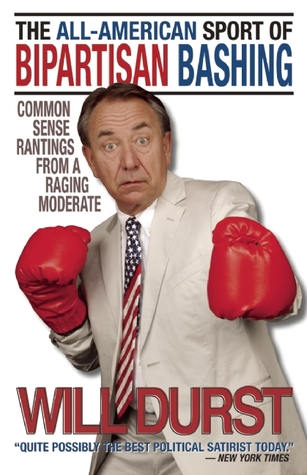 The All-American Sport of Bipartisan Bashing by Will Durst