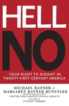 Hell No: Your Right to Dissent in 21st-Century America
