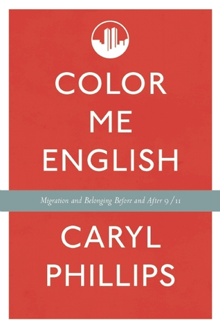 Color Me English by Caryl Phillips