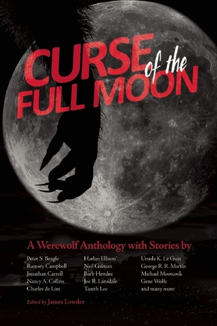 Curse of the Full Moon by James Lowder