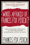 Who's Afraid of Frances Fox Piven?: The Essential Writings of the Professor Glenn Beck Loves to Hate