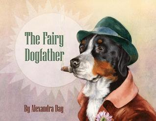 The Fairy Dogfather by Alexandra Day