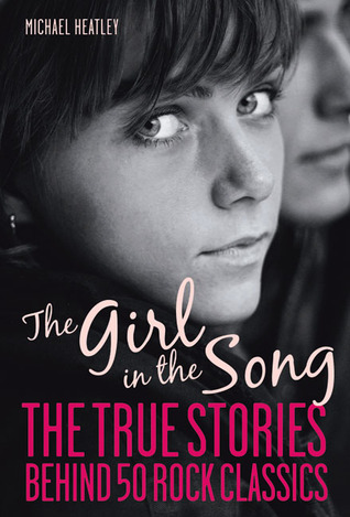 The Girl in the Song by Michael Heatley