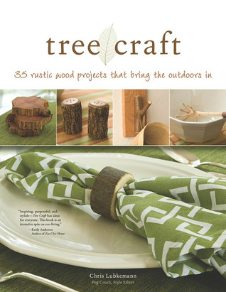 Tree Craft: 35 Rustic Wood Projects That Bring the Outdoors in