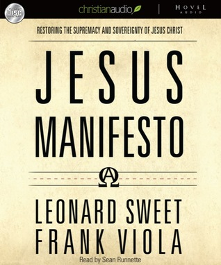The Jesus Manifesto by Leonard Sweet