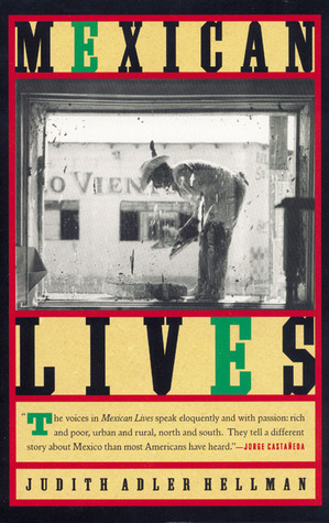 Mexican Lives by Judith Adler Hellman