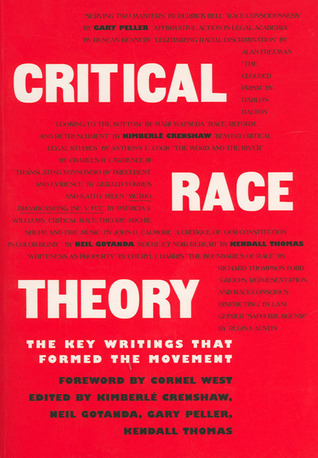 Critical Race Theory by Kimberle Crenshaw