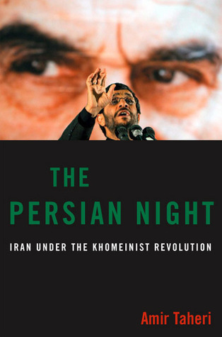 The Persian Night by Amir Taheri