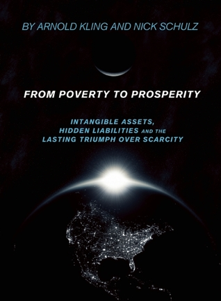 From Poverty to Prosperity by Arnold Kling