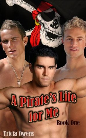 A Pirate's Life for Me: Book One