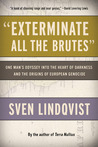 """Exterminate All the Brutes"" by Sven Lindqvist"