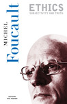 Essential Works of Foucault, Vol 1: Ethics