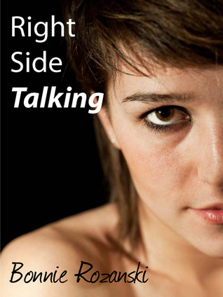 Right Side Talking by Bonnie Rozanski