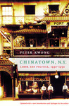 Chinatown, NY: Labor and Politics, 1930-1950, Updated Edition